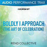 Boldly I Approach (The Art of Celebration) [Audio Performance Trax]