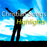 Christian Songs Highlights