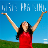 Girls Praising