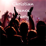 Christian Dance Party